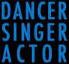 Dancer Singer Actor